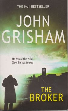 John Grisham - The Broker [antikvár]