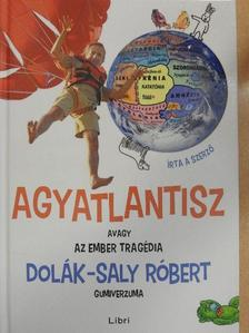 Dolák-Saly Róbert - Agyatlantisz [antikvár]