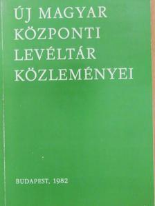 Berényi Ildikó - Új Magyar Központi Levéltár közleményei 1982 [antikvár]