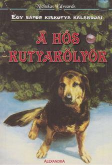 Nicholas Edwards - A hős kutyakölyök [antikvár]