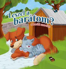 Lengyel Orsolya - Leszel a barátom? - A  baráti szeretet