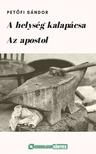 PETŐFI SÁNDOR - A helység kalapácsa, Az apostol [eKönyv: epub, mobi]