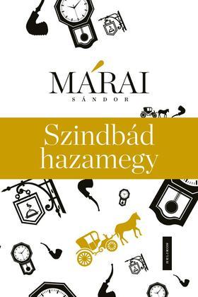 MÁRAI SÁNDOR - Szindbád hazamegy