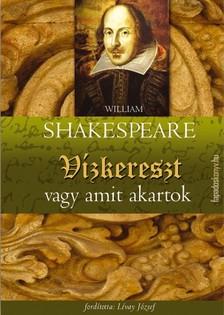William Shakespeare - Vízkereszt vagy amit akartok [eKönyv: epub, mobi]