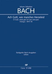 J. S. Bach - ACH GOTT, WIE MANCHES HERZELEID BWV 58, KLAVIERAUSZUG