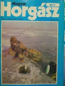 Komáromi Béla - Magyar Horgász 1982. (nem teljes évfolyam) [antikvár]
