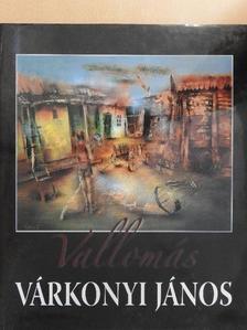 Ambrus Zoltán - Vallomás - Várkonyi János [antikvár]