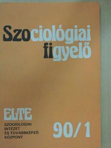 Elihu Katz - Szociológiai figyelő 1990/1. [antikvár]