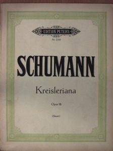Robert Schumann - Kreisleriana für Klavier zu 2 Händen [antikvár]