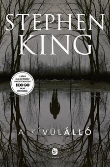 Stephen King - A kívülálló