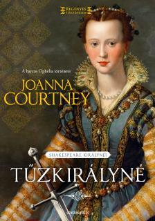 Joanna Courtney - Tűzkirályné