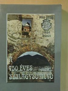 Boér Klára - A 750 éves Szilágysomlyó [antikvár]
