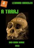 Leonard Banister - A taraj [eKönyv: epub, mobi]