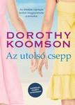 Dorothy Koomson - Az utolsó csepp - Kizárólag felnõtt olvasóknak! [eKönyv: epub, mobi]