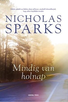 Nicholas Sparks - Mindig van holnap [eKönyv: epub, mobi]