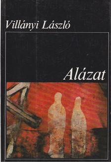 Villányi László - Alázat [antikvár]