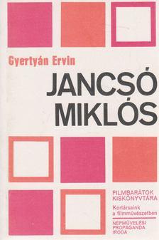 Gyertyán Ervin - Jancsó Miklós [antikvár]