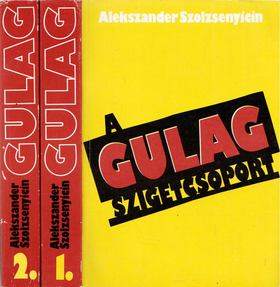 A.I. Szolzsenyicin - A Gulag szigetcsoport I-II. [antikvár]