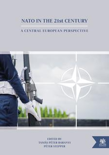 Tamás Péter Baranyi - Péter Stepper - NATO in the 21st Century
