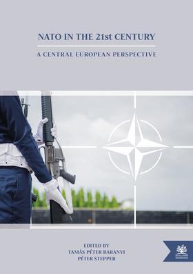 Tamás Péter Baranyi - Péter Stepper - NATO in the 21st Century