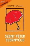 MIKSZÁTH KÁLMÁN - Szent Péter esernyője [eKönyv: epub, mobi]