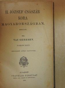 Vas Gereben - II. József császár kora Magyarországban [antikvár]