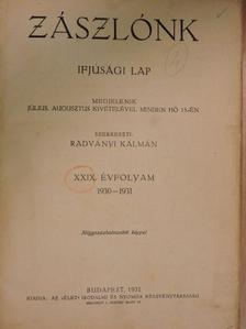 Ackermann Kálmán - Zászlónk 1930. (nem teljes évfolyam)/1932-1933. január-december [antikvár]