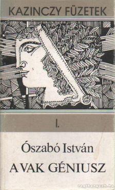 Ószabó István - A vak géniusz [antikvár]