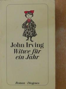 John Irving - Witwe für ein Jahr [antikvár]