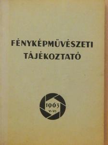 Bauer György - Fényképművészeti tájékoztató 1963. V-VI. [antikvár]