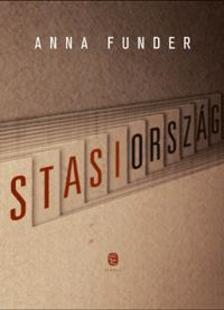 Funder, Anna - Stasiország
