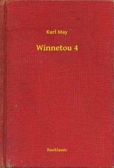 Karl May - Winnetou 4 [eKönyv: epub, mobi]