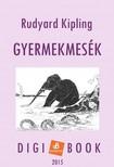Rudyard Kipling - Gyermekmesék [eKönyv: epub, mobi]