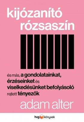 ADAM ALTER - Kijózanító rózsaszín [eKönyv: epub, mobi]