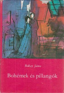 Bókay János - Bohémek és pillangók [antikvár]