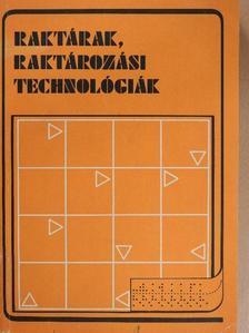 Bakóczy Mihály - Raktárak, raktározási technológiák [antikvár]