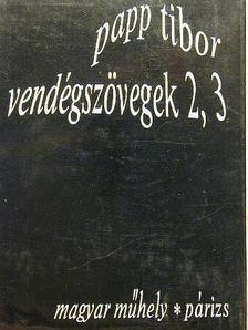 Papp Tibor - Vendégszövegek 2, 3 [antikvár]