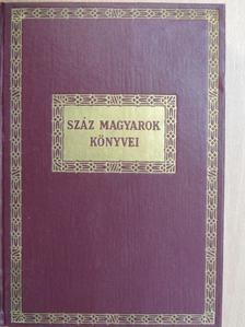 Bálint Aladár - Száz magyarok könyvei VIII. [antikvár]
