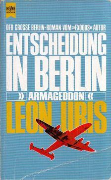 Leon Uris - Entscheidung in Berlin [antikvár]
