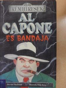 Alan MacDonald - Al Capone és bandája [antikvár]