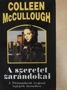 Colleen McCullough - A szeretet zarándokai [antikvár]
