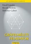 Friedl Katalin-Recski András-Simonyi Gábor - Gráfelméleti feladatok [eKönyv: pdf]