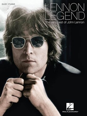 Lennon, John - LENNON LEGEND. THE VERY BEST OF JOHN LENNON, EASY PIANO