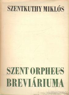 Szentkuthy Miklós - Szent Orpheus Breviáriuma II. [antikvár]