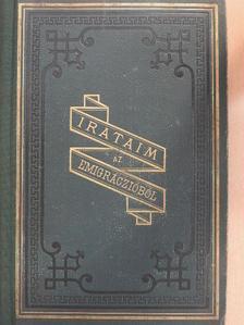 Kossuth Lajos - Irataim az emigráczióból I. [antikvár]