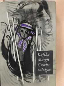 Kaffka Margit - Csendes válságok [antikvár]