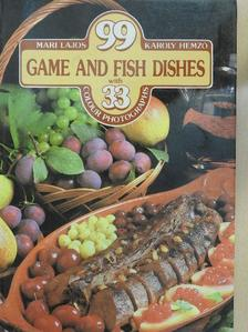 Hemző Károly - 99 Game and Fish Dishes with 33 colour photographs [antikvár]