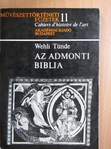 Wehli Tünde - Az Admonti biblia [antikvár]
