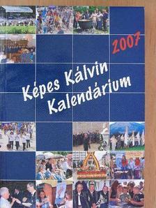 Berkesi Sándor - Képes Kálvin Kalendárium 2007 [antikvár]