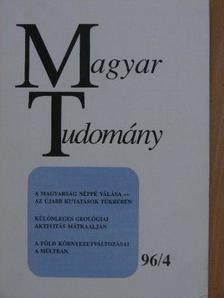 Bárdossy György - Magyar Tudomány 1996. április [antikvár]